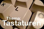 Thema Tastaturen