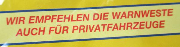Empfehlung, Warnwesten auch in Privatfahrzeugen zu nutzen
