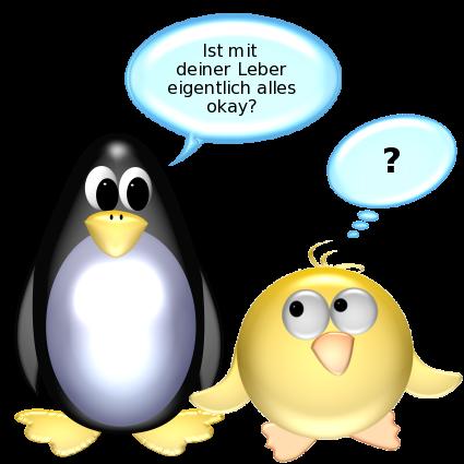 Pinguin: Ist mit deiner Leber eigentlich alles okay? -- Gelbe Ente: ?