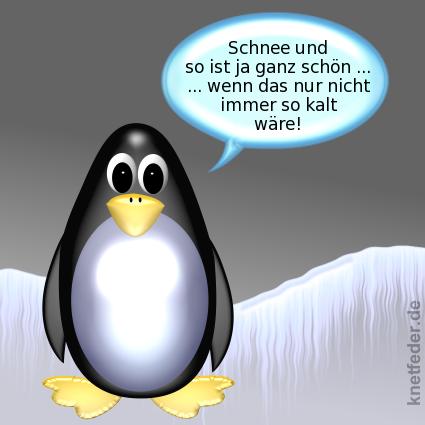 Der ente die pinguin boah frost for Schnee zitate