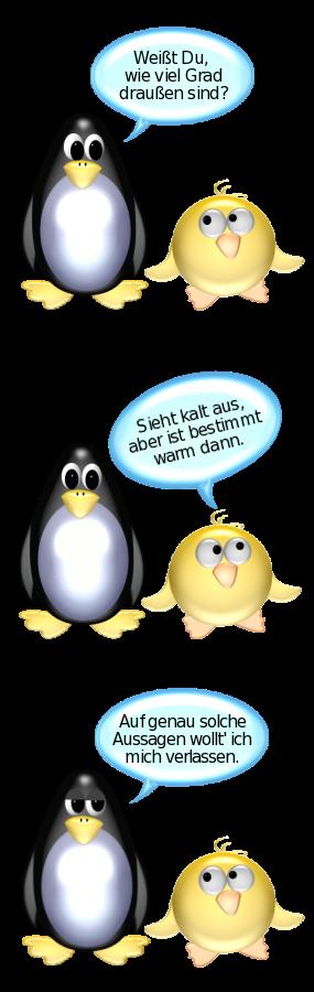 Pinguin weißt du wie viel grad draußen sind ente sieht kalt